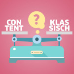 Content Marketing vs Klassisches Marketing, Bkomm Media
